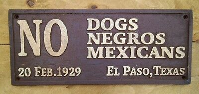 Black Segregation Sign NO DOGS NEGROS MEXICANS Cast Iron