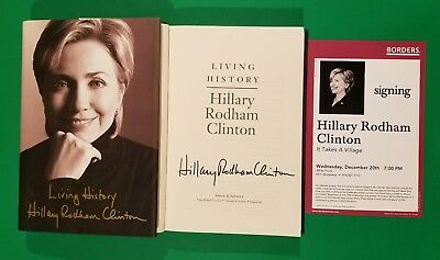 Hillary Rodham Clinton Full Name Signed H/c Book Living History With Flyer Proof