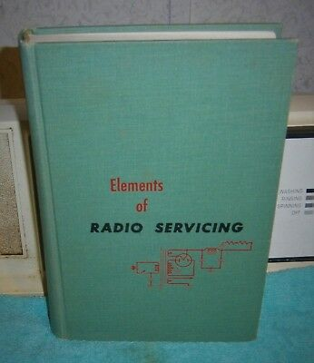 ELEMENTS OF RADIO SERVICING MARCUS LEVY 2ndED 1955 heavy on service troubleshoot