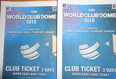 2 x World Club Dome 2018 Ticket    3 Tages Ticket