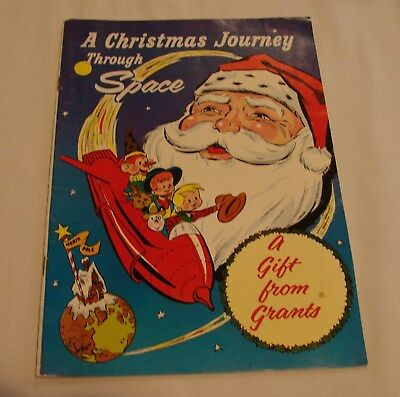 A Christmas Journey Through Space With Santa Claus 1960 Give Away Grants Store