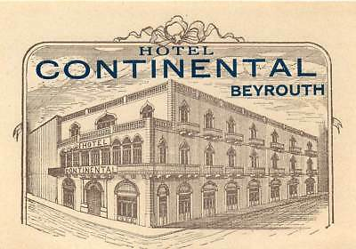 Beyrouth Beirut Lebanon Hotel Continental Scarce Great Old Luggage Label
