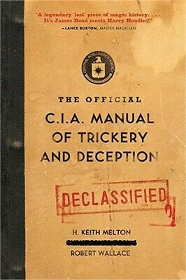 The Official CIA Manual of Trickery and Deception (Paperback or Softback)