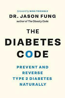 Diabetes Code by Jason Fung Paperback Book Free Shipping!