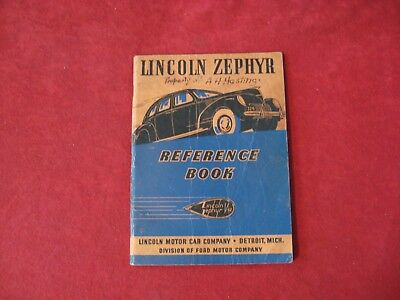 1938 Lincoln Zephyr Reference Book Owner's Operator's Manual Old Original FOMOCO