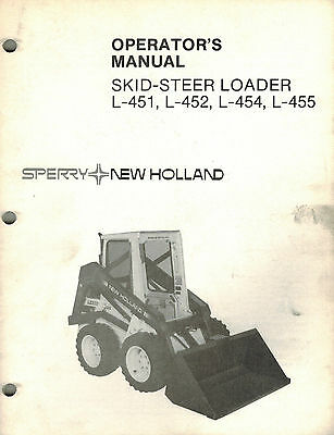 NEW HOLLAND L451,L452,L454,L455 Skid Loader Operator's Manual ... on