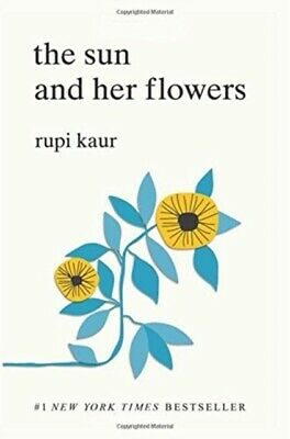The sun and her flowers by Rupi Kaur (Paperback / softback)