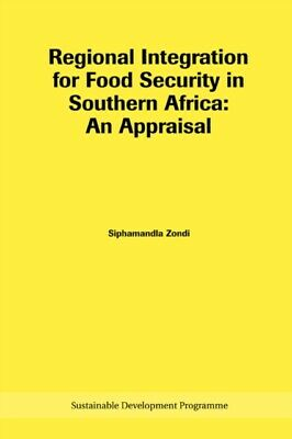 Regional Integration for Food Security in Southern Africa: An App...