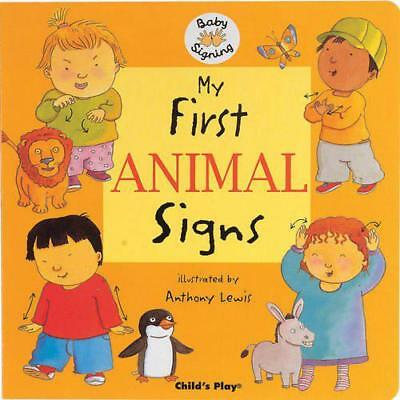 My First Animal Signs: BSL (Baby Signing) by  | Board book Book | 9781904550761
