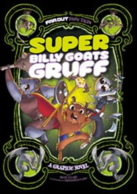 Super Billy Goats Gruff: A Graphic Novel (Far Out Fairy Tales) (P...