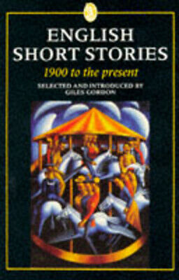 Everyman classics: English short stories, 1900 to the present by Giles Gordon