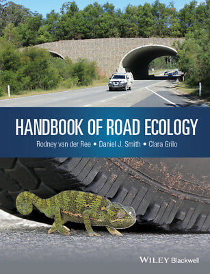 Handbook of Road Ecology, Rodney van der Ree