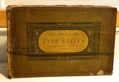 Specimen Book of Type Styles - Mergenthaler Linotype Company - 1915