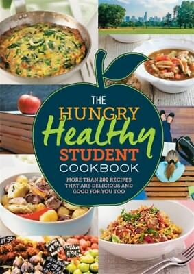 The hungry healthy student cookbook w 200 recipes cool diet food the hungry healthy student cookbook more than 200 recipes that a forumfinder Choice Image
