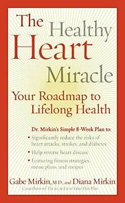 The Healthy Heart Miracle by Gabe Mirkin Paperback Book The Fast Free Shipping