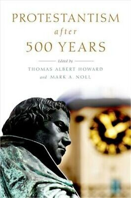 Protestantism After 500 Years (Paperback or Softback)
