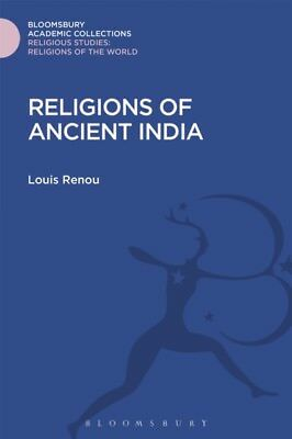 RELIGIONS OF ANCIENT INDIA, Renou, Louis, 9781474288187