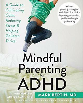 Mindful Parenting for ADHD by Bertin, Dr. Mark | Paperback Book | 9781626251793