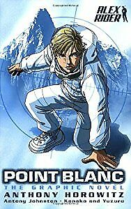 Point Blanc: The Graphic Novel (Alex Rider), Anthony Horowitz, Used; Good Book
