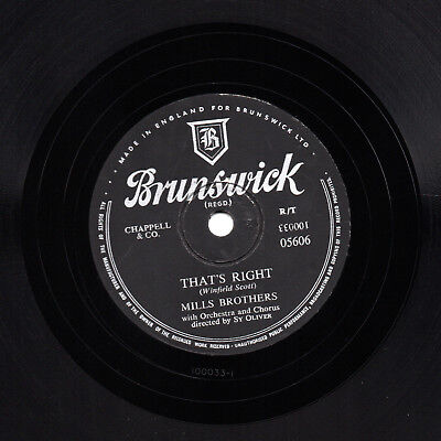 Doo-Wop Mills Brothers 78 That's Right / Don't Get Caught  Uk Brunswick 05606 E-