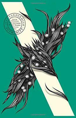 Authority (The Southern Reach Trilogy, Book 2) by VanderMeer, Jeff | Paperback B