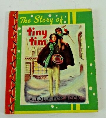Vintage Pocket Book THE STORY OF TINY TIM  ~ 1949 ~ A Lolly Pop Book ILLUSTRATED
