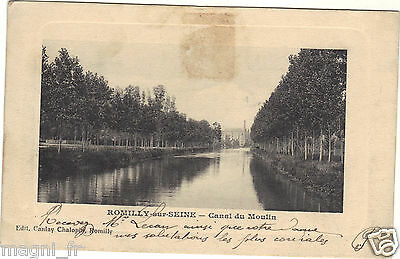 10 - cpa - ROMILLY SUR SEINE - Canal du Moulin ( i 4468)
