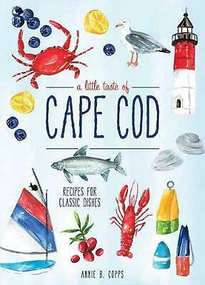 Little Taste of Cape Cod by Annie B. Copps Hardcover Book Free Shipping!