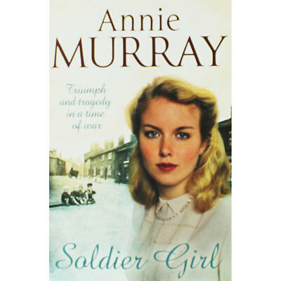Soldier Girl by Annie Murray (Paperback), Multibuys, Brand New