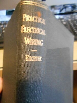 Practical Electrical Wiring by Richter Based on 1947 Electrical Code HC VG+