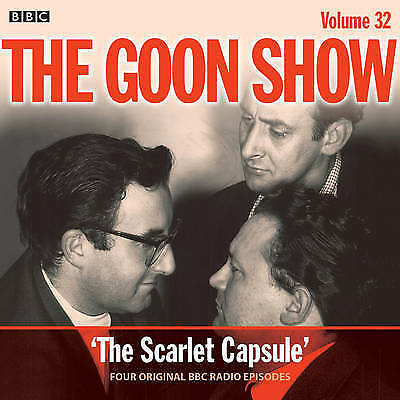 The Goon Show: Volume 32: Four episodes of the classic BBC radio comedy (BBC Aud