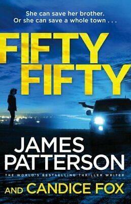 Fifty Fifty: (Harriet Blue 2) (Detective Harriet Blue Ser... by Patterson, James
