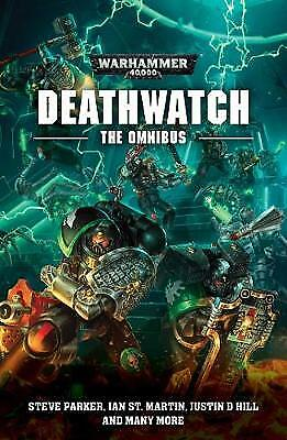Deathwatch: The Omnibus, Justin D. Hill