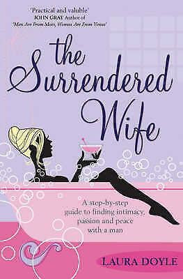 The Surrendered Wife, Laura Doyle
