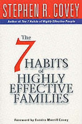 7 Habits Of Highly Effective Families, Stephen R. Covey