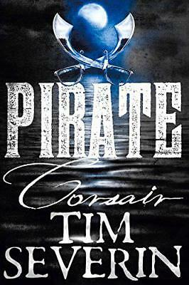Corsair (Pirate 1) by Severin, Tim   Paperback Book   9781447277460   NEW