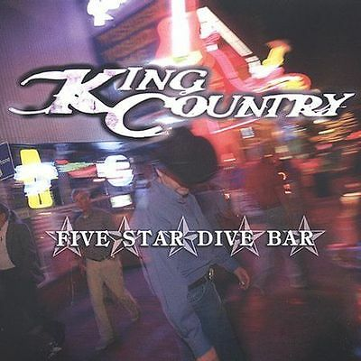 King Country - Five Star Dive Bar New Cd