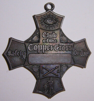 "San Francisco Committee of Vigilance ""Club Of The Copper Cross"" Medal"