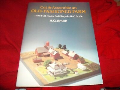 Cut & Assemble an Old-Fashioned Farm A.G. Smith 9 Full-Color Buildings H-O Scale