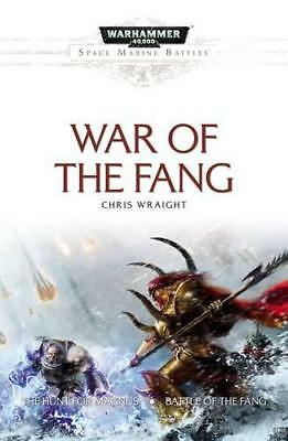 Space Marine Battles: War of the Fang by Wraight, Chris | Paperback Book | 97817