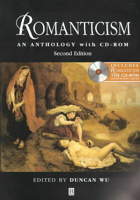Blackwell anthologies: Romanticism: an anthology with CD-ROM by Duncan Wu
