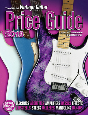 'The Official Vintage Guitar Magazine Price Guide 2018' Book By Alan Greenwood