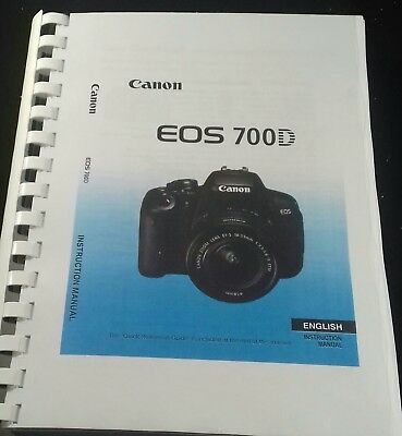 Canon Eos 700D Camera Printed User Manual Guide Handbook 388 Pages A5