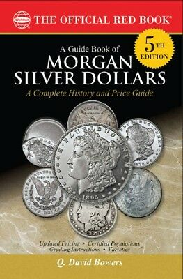 Guide Book Of Morgan Silver Dollars 5Th Edition