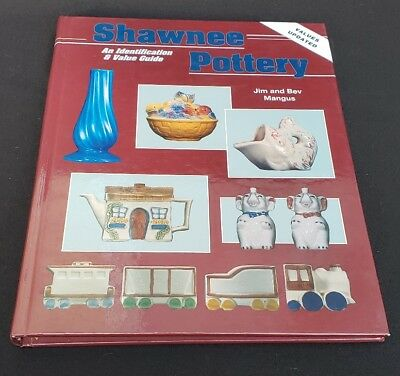 Shawnee Pottery : An Identification and Value Guide by Jim and Beverly Mangus