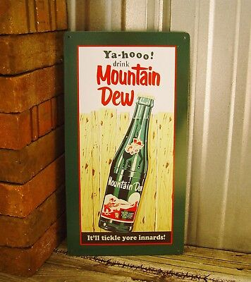 Mountain Dew Yahoo Bottle It'll Tickle Yore Metal Tin Sign Vintage Tyle Bar New
