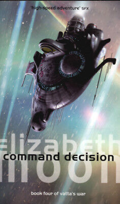 Vatta's war: Command decision by Elizabeth Moon (Paperback)