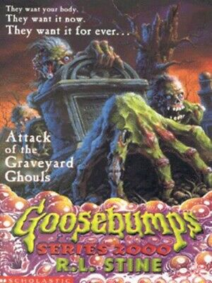 Goosebumps.: Attack of the graveyard ghouls by R. L Stine (Paperback / softback)