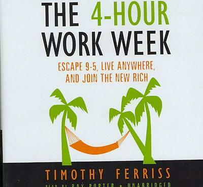 The 4-Hour Work Week: Escape 9-5, Live Anywhere, and Join the New Rich by Timoth