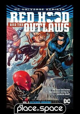 Red Hood & The Outlaws Vol 03 Bizarro Reborn Rebirth - Softcover